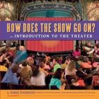 How Does the Show Go On?: An Introduction to the Theater Cover Image