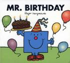 Mr. Birthday (Mr. Men and Little Miss) Cover Image