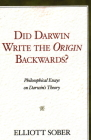 Did Darwin Write the Origin Backwards?: Philosophical Essays on Darwin's Theory (Prometheus Prize) Cover Image