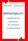Repeatability: Build Enduring Businesses for a World of Constant Change Cover Image
