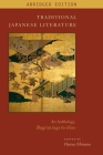 Traditional Japanese Literature: An Anthology, Beginnings to 1600, Abridged Edition (Translations from the Asian Classics) Cover Image