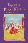 Legends of King Arthur Cover Image