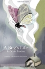 A Bug's Life & Other Stories: Tales from Japan Cover Image