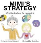 Mimi's STRATEGY: What to Do About the Mean Girls Cover Image