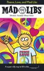 Peace, Love, and Mad Libs Cover Image