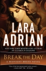 Break the Day: A Midnight Breed Novel Cover Image