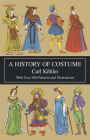 A History of Costume (Dover Fashion and Costumes) Cover Image