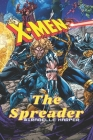 X-Men: The Spreader Cover Image