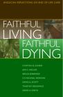 Faithful Living, Faithful Dying Cover Image