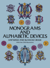 Monograms and Alphabetic Devices (Dover Pictorial Archives) Cover Image