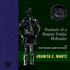 Portrait of a Deputy Public Defender: or, how I became a punk rock lawyer Cover Image