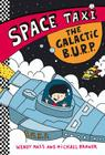 THE GALACTIC B.U.R.P. (Space Taxi #4) Cover Image