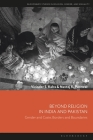 Beyond Religion in India and Pakistan: Gender and Caste, Borders and Boundaries Cover Image