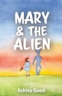 Mary & the Alien Cover Image