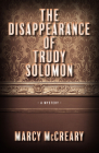The Disappearance of Trudy Solomon Cover Image