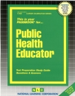 Public Health Educator: Passbooks Study Guide (Career Examination Series) Cover Image