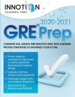 GRE Prep 2021-2022: Complete full length GRE Practice Tests with Answers! Proven Strategies to Maximize Your Score. (Graduate School Test Cover Image