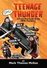 Teenage Thunder - A Front Row Look at the 1950s Teenpics Cover Image