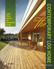 The Contemporary Log Home: Solid Wood Homes for Residential Living Cover Image