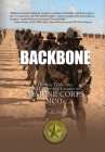 Backbone: History, Traditions, and Leadership Lessons of Marine Corps NCOs Cover Image