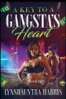 A Key To A Gangsta's Heart Cover Image