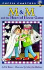 M & M and the Haunted House Game Cover Image