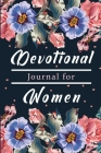 Devotional Book for Women: A Gratitude Book, Celebrate God's Gifts with Gratitude, Prayer and Reflection Cover Image
