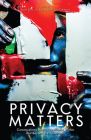 Privacy Matters: Conversations about Surveillance within and beyond the Classroom Cover Image
