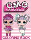 O.M.G. Glamour Squad: Coloring Book (Volume 1) Cover Image