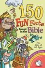 150 Fun Facts Found in the Bible Cover Image