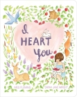 I Heart You (Classic Board Books) Cover Image