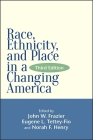 Race, Ethnicity, and Place in a Changing America, Third Edition (Global Academic Publishing) Cover Image