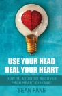 Use Your Head, Heal Your Heart Cover Image