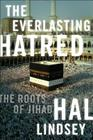 The Everlasting Hatred: The Roots of Jihad Cover Image