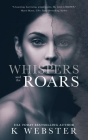 Whispers and the Roars Cover Image