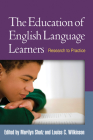 The Education of English Language Learners: Research to Practice (Challenges in Language and Literacy) Cover Image