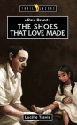 Paul Brand: The Shoes That Love Made (Trail Blazers) Cover Image