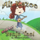 Ali Kazoo and Her Banjo Too! Cover Image