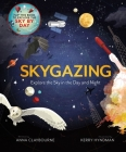 Skygazing: Explore the Sky in the Day and Night Cover Image