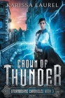 Crown of Thunder: A Young Adult Steampunk Fantasy (Stormbourne Chronicles #3) Cover Image