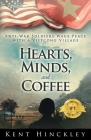Hearts, Minds, and Coffee: A Vietnam Peace Odyssey Cover Image