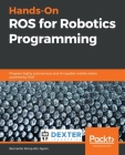 Hands-On ROS for Robotics Programming Cover Image