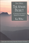 The Atman Project: A Transpersonal View of Human Development Cover Image