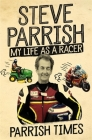 Parrish Times: My Life as a Racer Cover Image