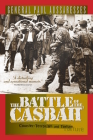 The Battle of the Casbah: Terrorism and Counter-Terrorism in Algeria 1955-1957 Cover Image