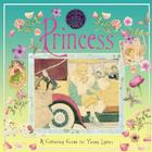 A Genuine and Moste Authentic Guide: Princess: A Glittering Guide for Young Ladies Cover Image