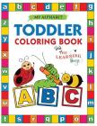 My Alphabet Toddler Coloring Book with The Learning Bugs: Fun Educational Coloring Books for Toddlers & Kids Ages 2, 3, 4 & 5 - Activity Book Teaches Cover Image