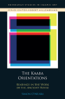 The Kaʿba Orientations: Readings in Islam's Ancient House Cover Image