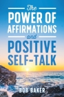 The Power of Affirmations and Positive Self-Talk Cover Image