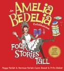 An Amelia Bedelia Celebration: Four Stories Tall [With CD (Audio)] Cover Image